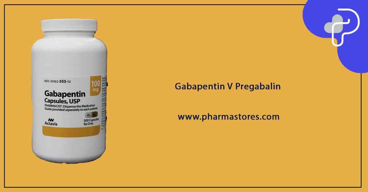 Gabapentin V Pregabalin