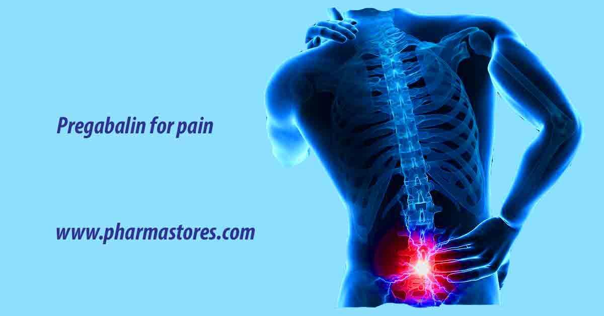 pregabalin for pain